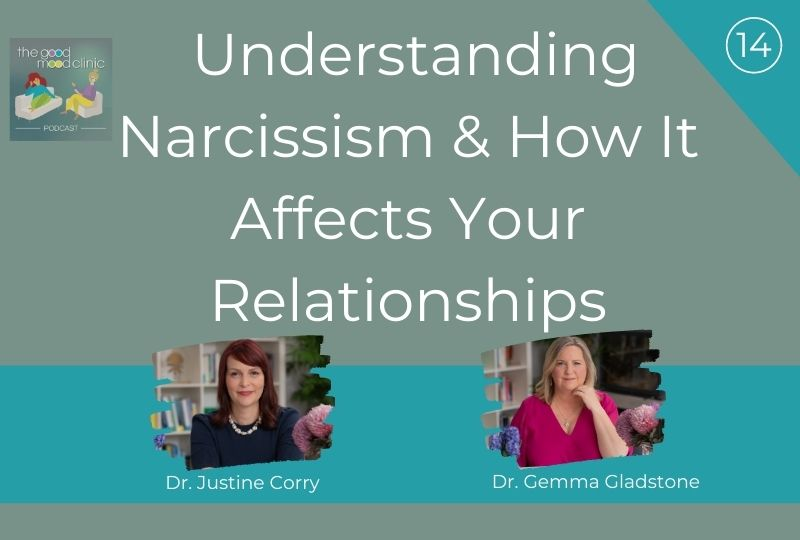 14: Understanding Narcissism and How It Affects Your Relationships