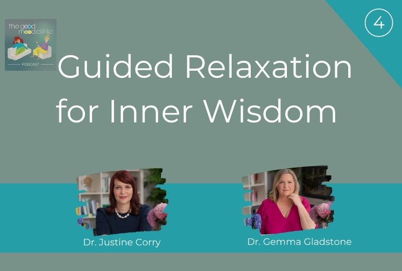 04: Guided Relaxation for Inner Wisdom – Gemma Gladstone