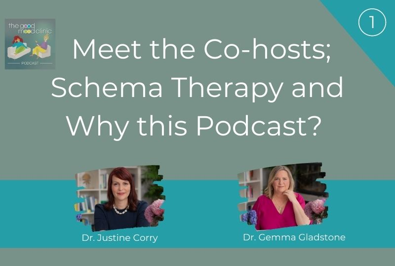 01: Meet the Co-hosts; Schema Therapy and Why this Podcast?