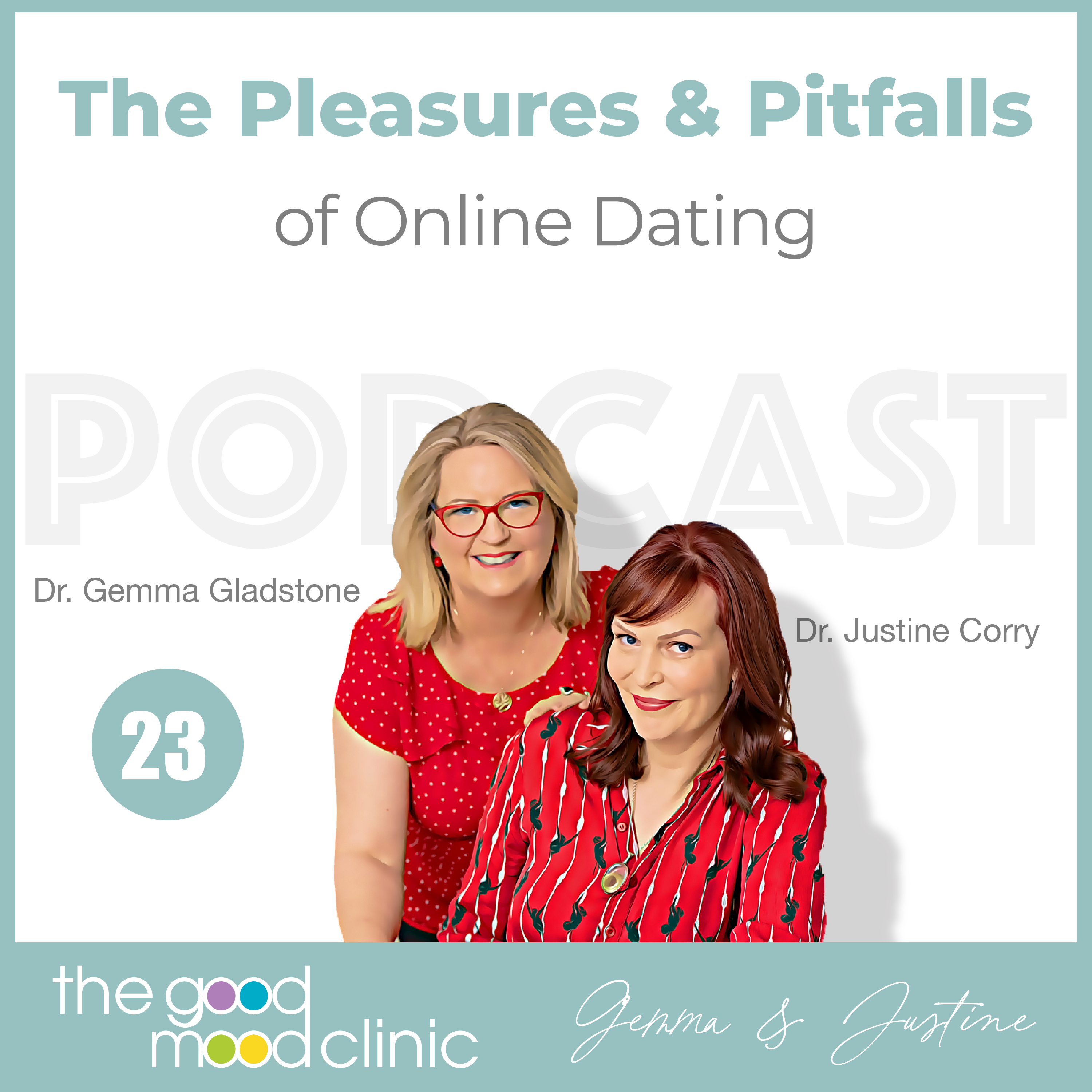 23: The Pleasures and Pitfalls of Online Dating